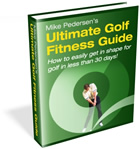 Mike Pedersen's Ultimate Golf Fitness Guide